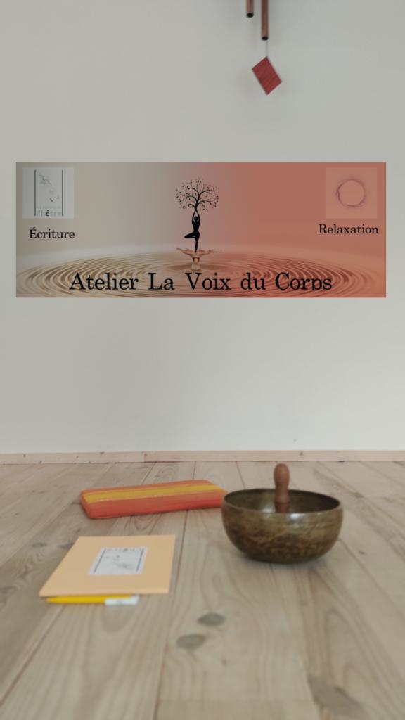 """""""La Voix du Corps"""" écriture et méditation"""